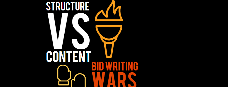 Bid writing wars… Structure V Content