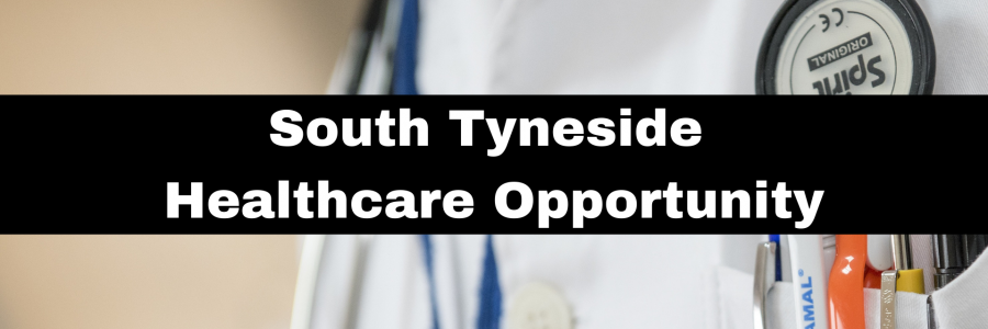 South Tyneside Healthcare Opportunity