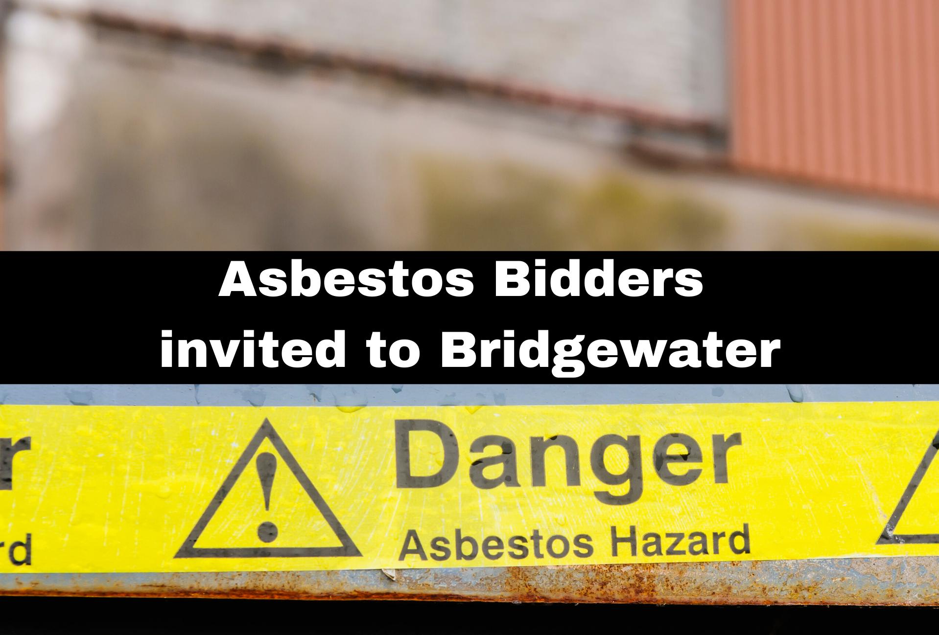 Asbestos Bidders invited to Bridgewater