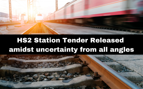 HS2 Station Tender Released amidst uncertainty from all angles